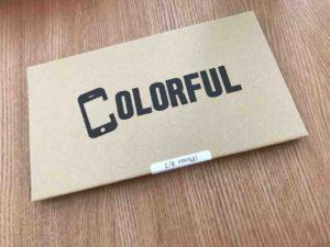 保護フィルム、colorfulの箱。